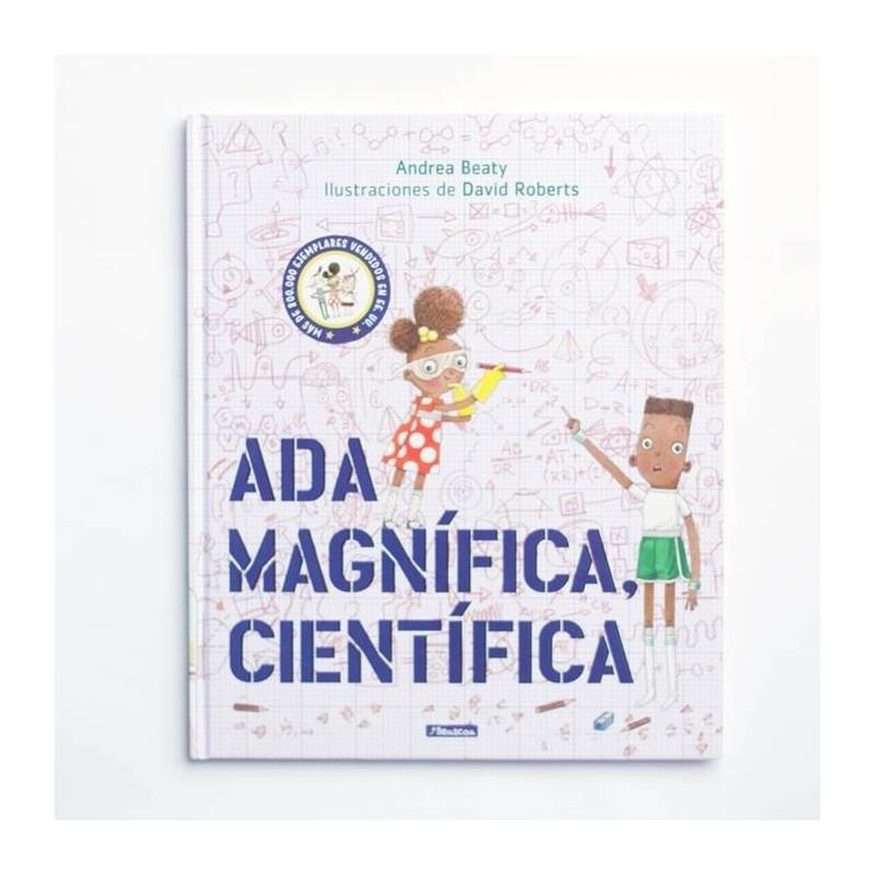 Ada Magnífica, Científica - Andrea Beaty David Roberts