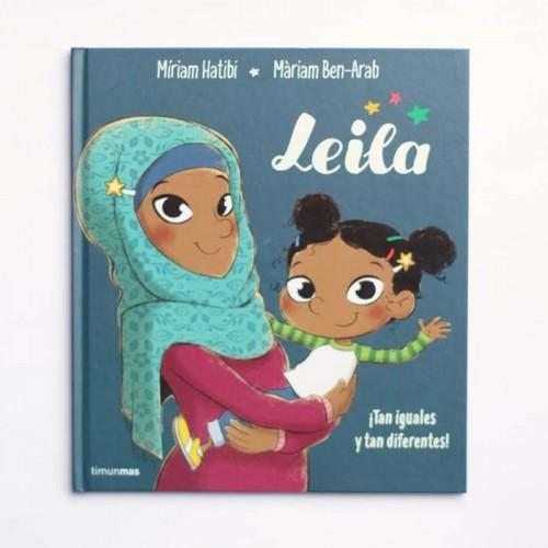 Leila. Tan iguales y tan diferentes - Miriam Hatibi, Miriam Ben-Arab