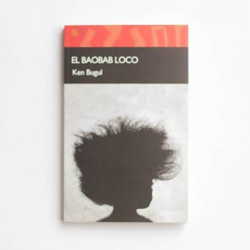 El baobab loco - Ken Bugul