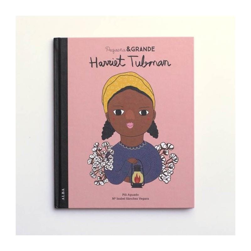 Harriet Tubman - Pequeña y Grande