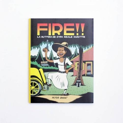 FIRE!! La historia de Zora Neale Hurston - Peter Bagge