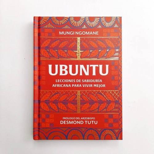 UBUNTU - Lecciones de sabiduría Africana para vivir mejor - Mungi Ngomane