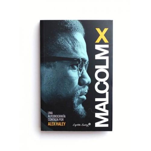 Malcolm X. Una Autobiografía por Alex Haley
