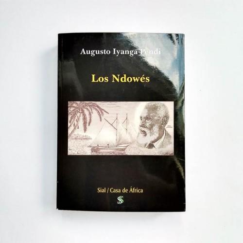 Los Ndowés - Augusto Iyanga Pendi