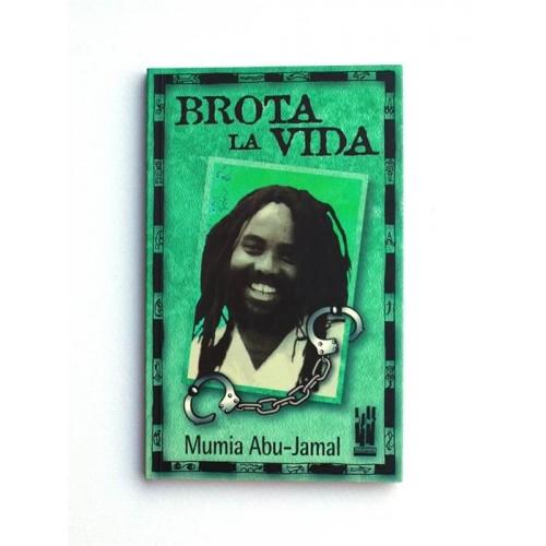 Brota la vida - Mumia Abu-Jamal