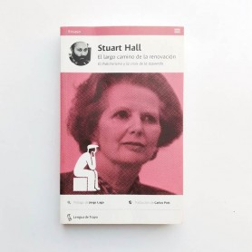 El largo camino de la renovación - Stuart Hall