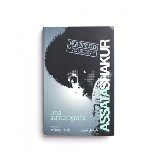 Assata Shakur - Una Autobiografía