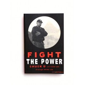 Fight the Power - Chuck D con Yusuf Jah