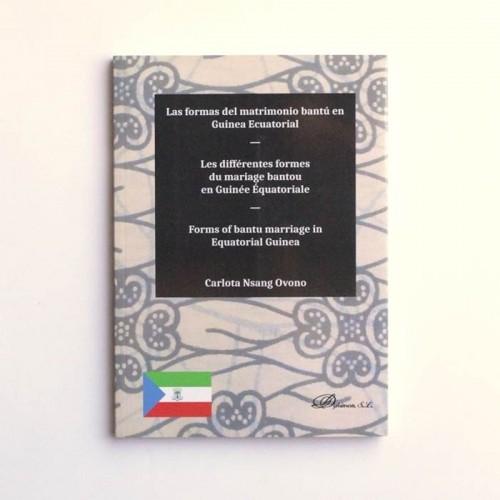 Las formas del matrimonio bantú en Guinea Ecuatorial - Carlota Nsang Ovono
