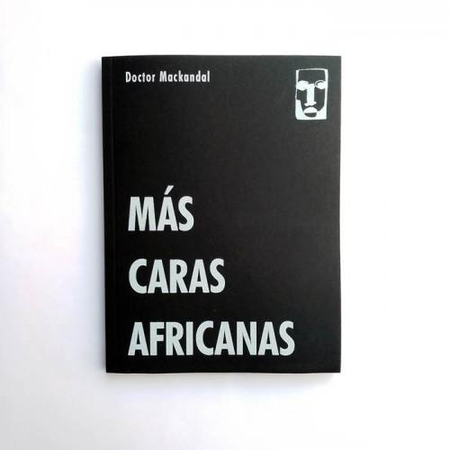 Más Caras Africanas - Doctor Mackandal