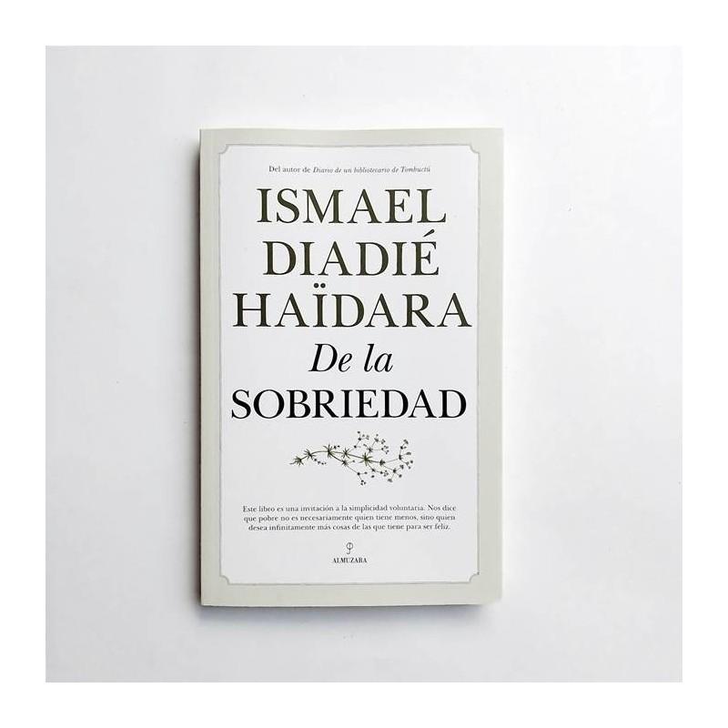 De la sobriedad - Ismael Diadié Haïdara