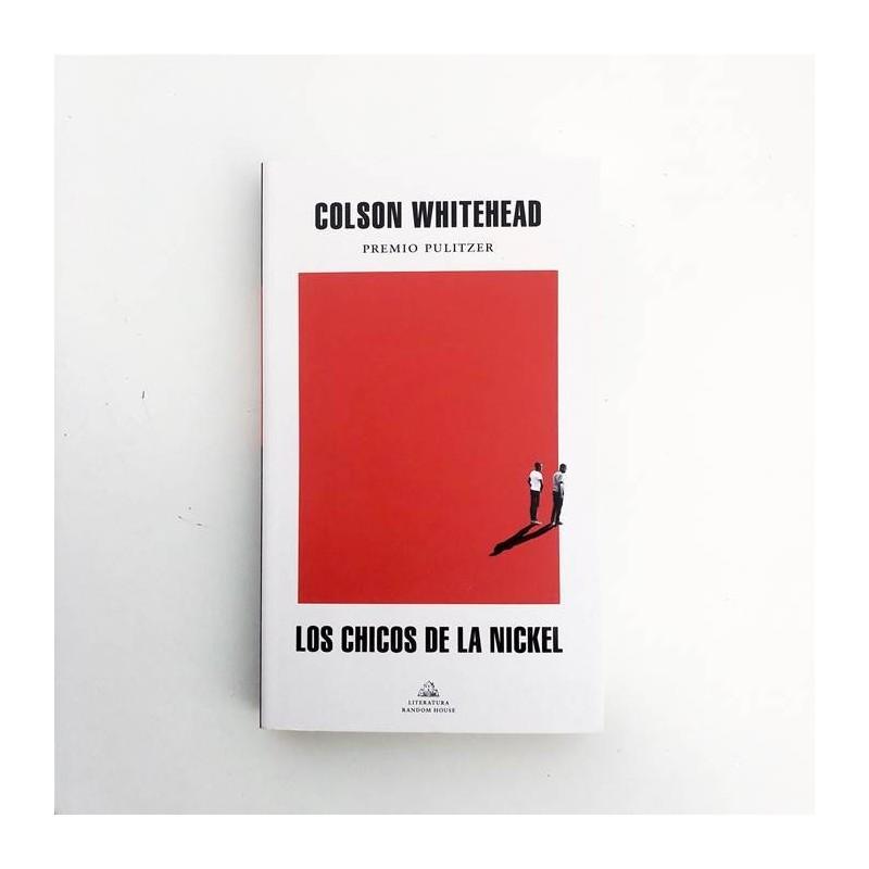 Los chicos de la Nickel - Colson Whitehead