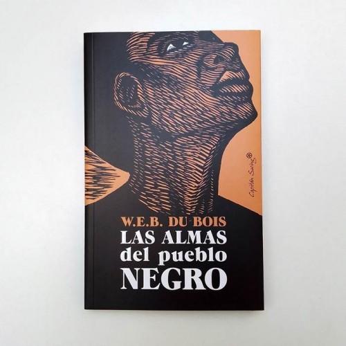 Las Almas del pueblo negro - W.E.B Du Bois