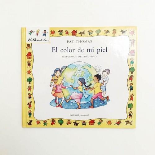 El color de mi piel. Hablemos de racismo - Pat thomas