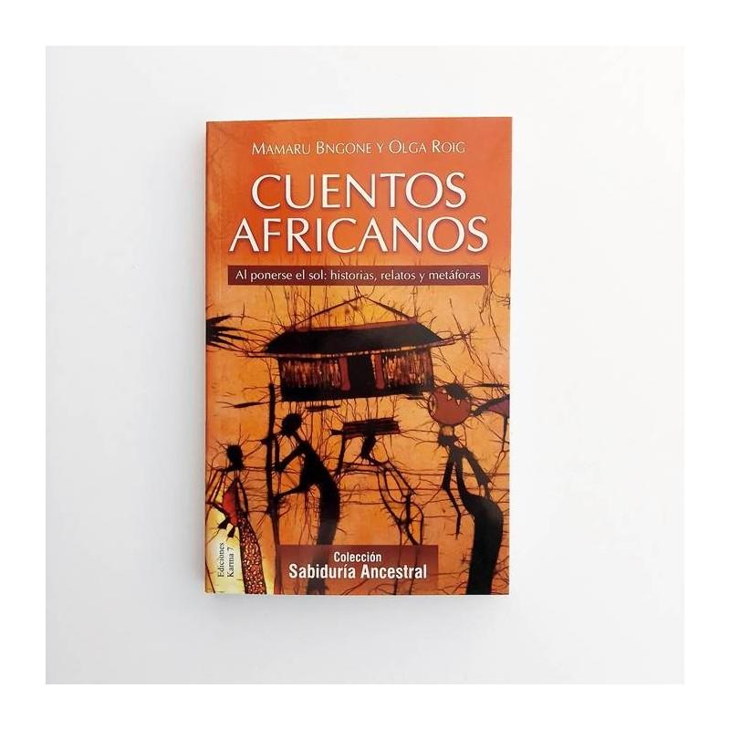 Cuentos Africanos. Al ponerse el sol: Historias, relatos y  metáforas - Mamaru Bngone y Olga Roig