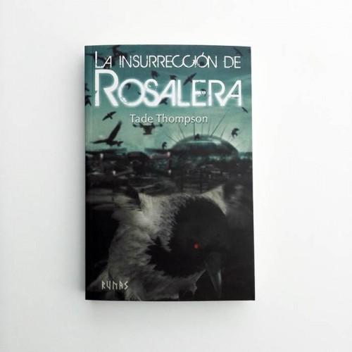 Rosalera. La insurrección de Rosalera - Tade Thompson