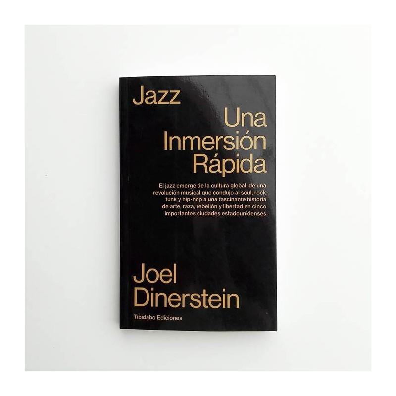 Jazz. Una impresión rápida - Joel Dinerstein