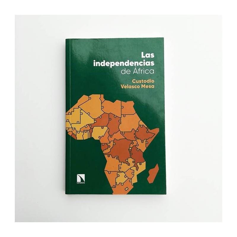 Las independencias de África - Custodio Velasco Mesa