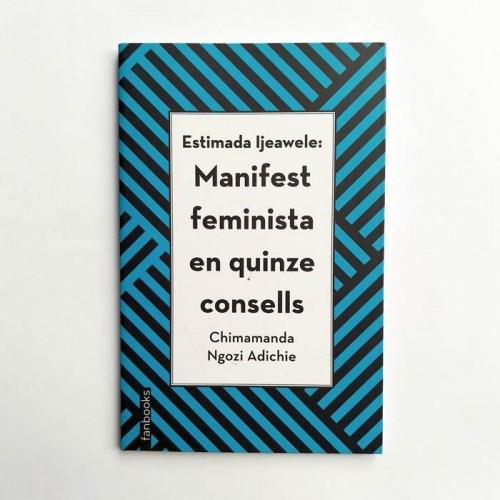 Manifest feminista en quinze consells - Chimamanda Ngozi Adichie