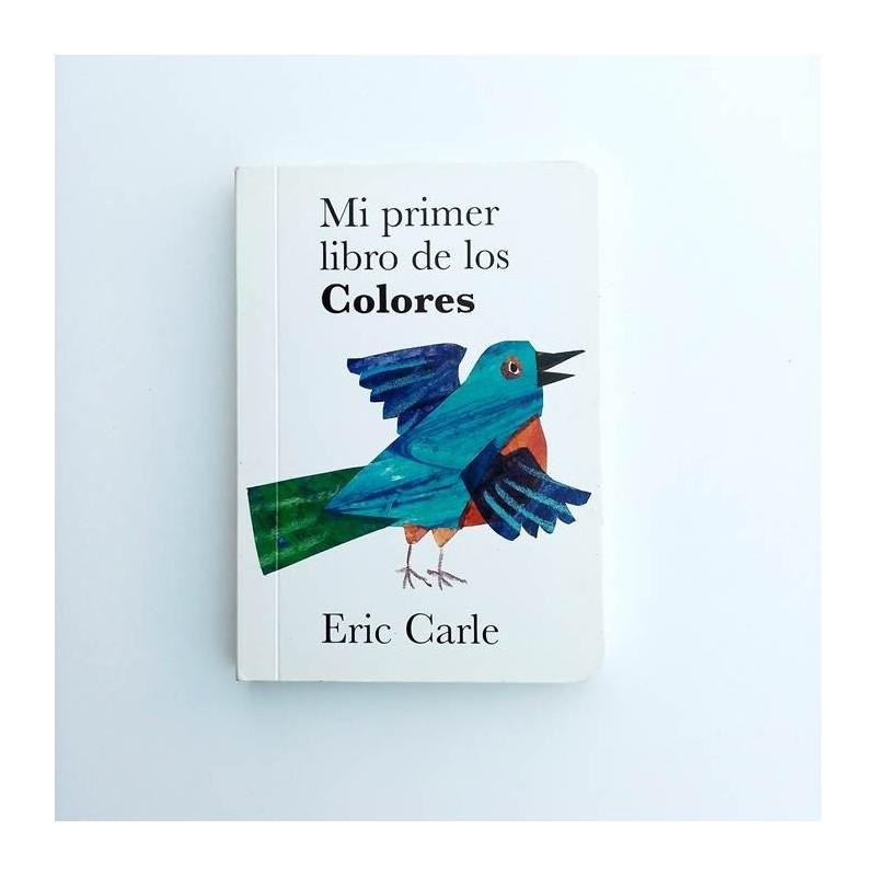 Mi primer libro de los colores - Eric Carle
