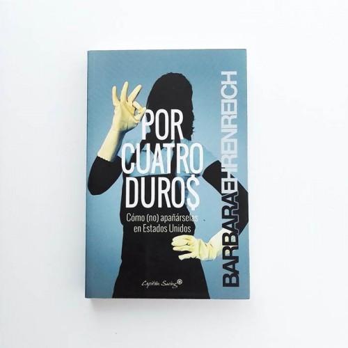 Por cuatro duros - Barbara Ehrenreich