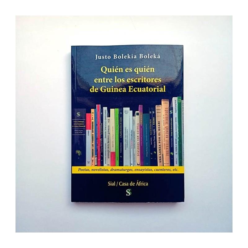 Quién es quién entre los escritores de Guinea Ecuatorial - Justo BOlekia Boleka