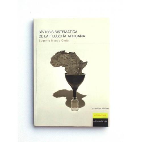 Síntesis sistemática de la filosofía africana - Eugenio Nkogo Ondó
