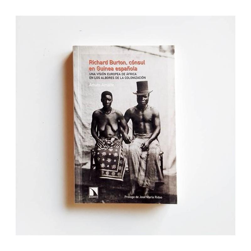 Richard Burton. Cónsul en Guinea española. United Minds