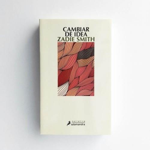 Cambiar de idea - Zadie Smith