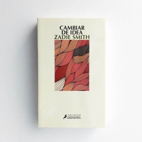 Cambiar de idea - Zadie Smith