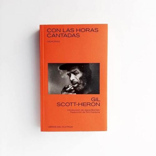 Con las horas cantadas - Gil Scott Heron