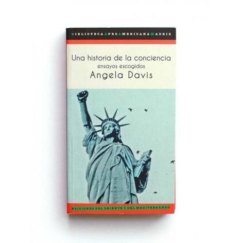Una Historia de la conciencia - Angela Davis