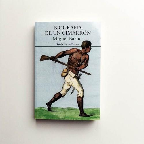 Biografía de un Cimarrón - Miguel Barnet