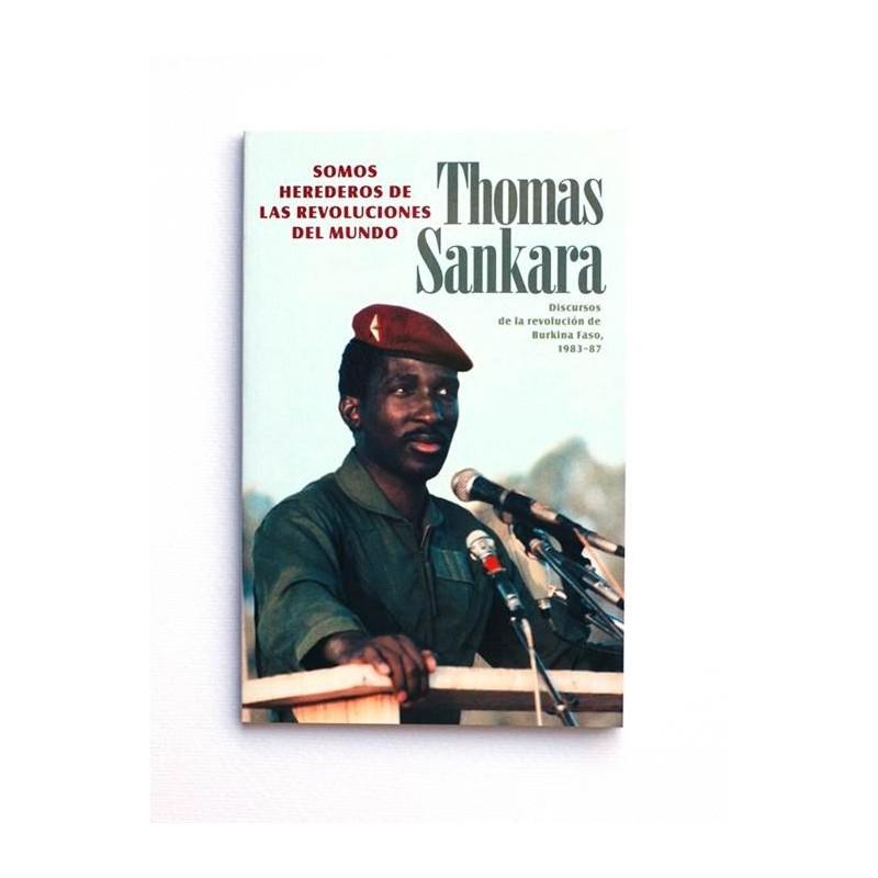 Somos herederos de las revoluciones del mundo - Thomas Sankara