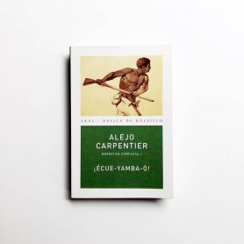 Écue-Yamba-ó - Alejo Carpentier