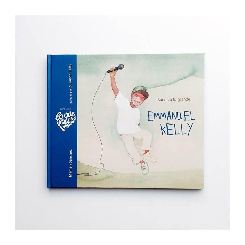 Emmanuel Kelly - Sueña a lo grande