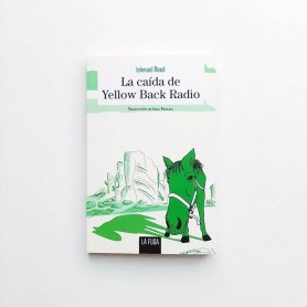 La caída de Yellow Back Radio - Ishmael Reed