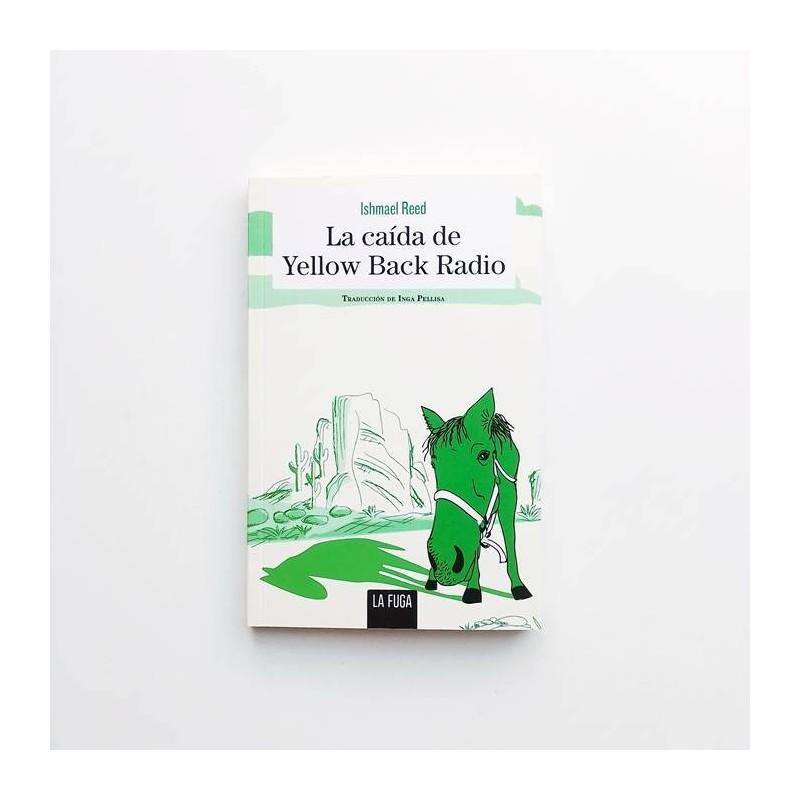 La caída de Yellow Back Radio - Ishmael Reed