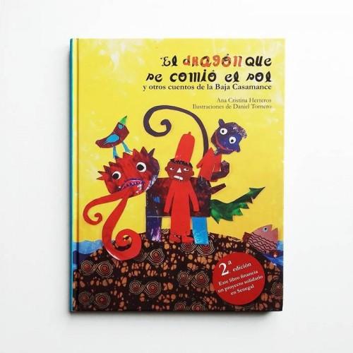 El dragón que se comió el sol y otros cuentos de la baja Casanance