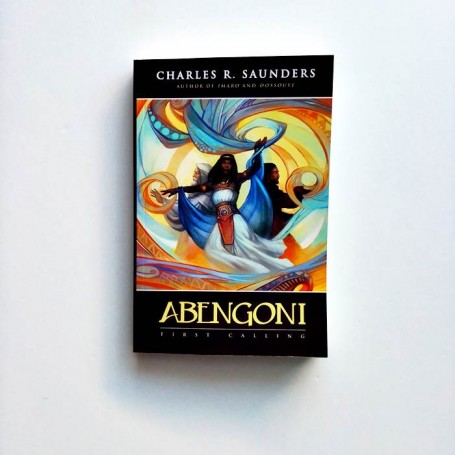 Abengoni. First Calling - Charles R. Saunders