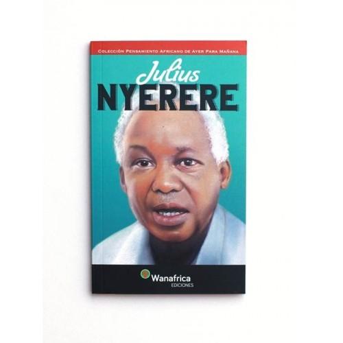 Julius Nyerere - Wanafrica