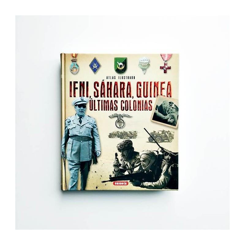 Atlas ilustrado IFNI, Sáhara, Guinea. Ultimas colonias