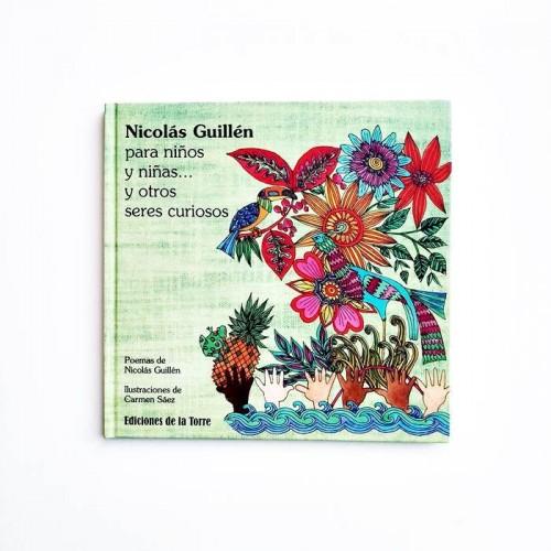 Nicolás Guillén para niños y niñas... y otros seres curiosos