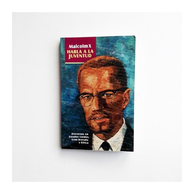 Malcolm X Habla a la Juventud