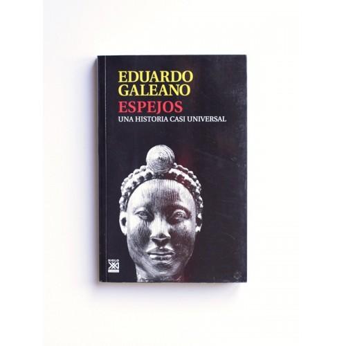 Espejos. Una historia casi universal - Eduardo Galeano - United Minds