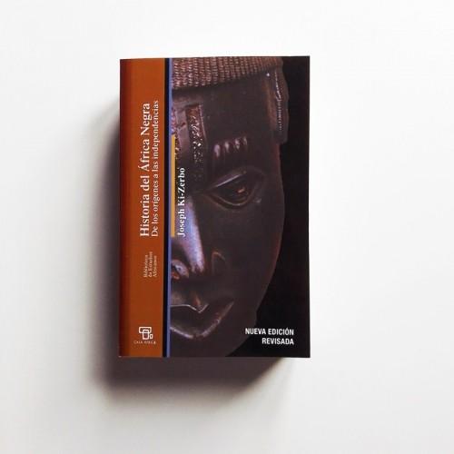 Historia de África Negra. De los origenes a las independencias - Joseph Ki-Zerbo