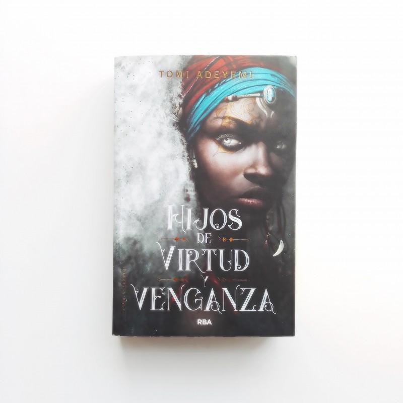 Hijos de virtud y venganza - Tomi Adeyemi