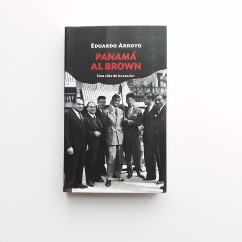 Panamá Al Brown - Eduardo Arroyo