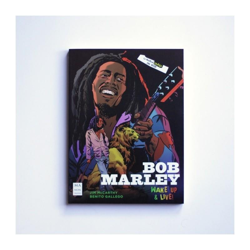 Bob Marley. Wake up and live!