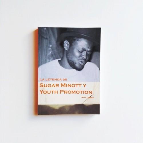 La leyenda de Sugar Minott y Youth Promotion - Beth Lesser